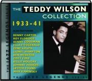 THE TEDDY WILSON COLLECTION 1933-41