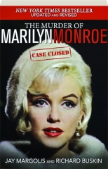 THE MURDER OF MARILYN MONROE: Case Closed
