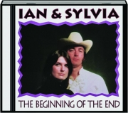 IAN & SYLVIA: The Beginning of the End