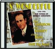 S' WONDERFUL: The Songs of George Gershwin, 1898-1998