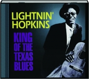 LIGHTNIN' HOPKINS: King of the Texas Blues