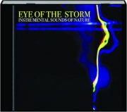 EYE OF THE STORM: Instrumental Sounds of Nature
