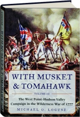 WITH MUSKET & TOMAHAWK, VOLUME III