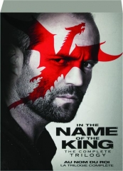 IN THE NAME OF THE KING: The Complete Trilogy
