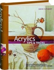 ACRYLICS TIPS & TRICKS