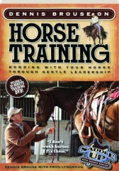 DENNIS BROUSE ON HORSE TRAINING