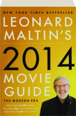 LEONARD MALTIN'S 2014 MOVIE GUIDE: The Modern Era
