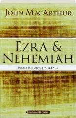 EZRA & NEHEMIAH: Israel Returns from Exile