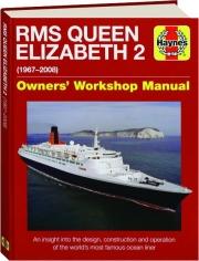 RMS QUEEN ELIZABETH 2: Owners' Workshop Manual