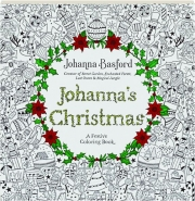 JOHANNA'S CHRISTMAS: A Festive Coloring Book