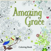 AMAZING GRACE: Coloring Book