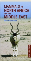 MAMMALS OF NORTH AFRICA AND THE MIDDLE EAST: Pocket Photo Guide