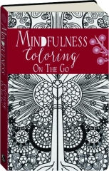 MINDFULNESS COLORING ON THE GO