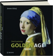 THE GOLDEN AGE BOOK: Dutch Painting