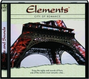 ELEMENTS: City of Romance