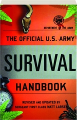 THE OFFICIAL U.S. ARMY SURVIVAL HANDBOOK, REVISED