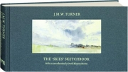 J.M.W. TURNER: The Skies Sketchbook