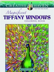 MAGNIFICENT TIFFANY WINDOWS COLORING BOOK