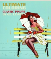 ULTIMATE COLORING: Classic Pinups by Gil Elvgren