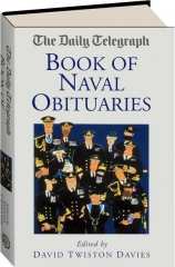 <I>THE DAILY TELEGRAPH</I> BOOK OF NAVAL OBITUARIES