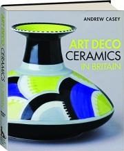 ART DECO CERAMICS IN BRITAIN