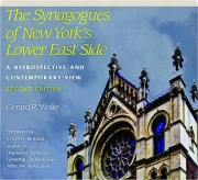 THE SYNAGOGUES OF NEW YORK'S LOWER EAST SIDE, SECOND EDITION