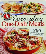 GOOSEBERRY PATCH EVERYDAY ONE-DISH MEALS
