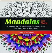 MANDALAS AND MORE