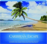 THE CARIBBEAN ESCAPE COLLECTION