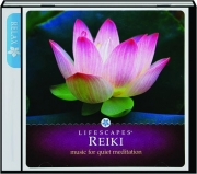 REIKI: Music for Quiet Meditation