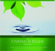 THE UNWIND & RENEW COLLECTION