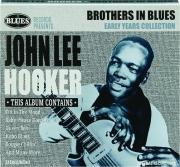 JOHN LEE HOOKER: Brothers in Blues
