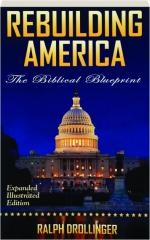 REBUILDING AMERICA: The Biblical Blueprint
