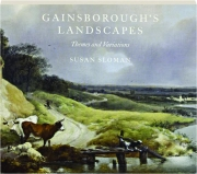 GAINSBOROUGH'S LANDSCAPES: Themes and Variations