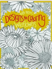 WILDFLOWERS: Designs for Coloring