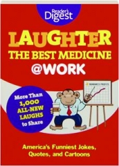 LAUGHTER: The Best Medicine @ Work
