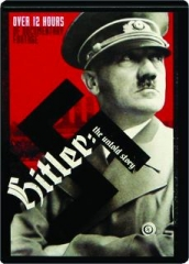 HITLER: The Untold Story