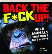 BACK THE F*CK UP! Wild Animals That Don't Give a Sh*t!