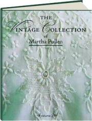 THE VINTAGE COLLECTION OF MARTHA PULLEN, VOLUME 3