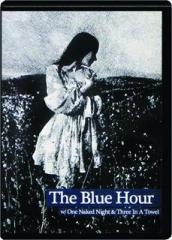 THE BLUE HOUR: 2 Disc Set