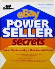 EBAY POWERSELLER SECRETS, 2ND EDITION: Insider Tips from eBay's Most Successful Sellers