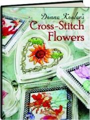 DONNA KOOLER'S CROSS-STITCH FLOWERS