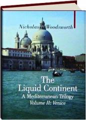 THE LIQUID CONTINENT, VOLUME II: Venice