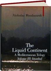 THE LIQUID CONTINENT, VOLUME III: Istanbul
