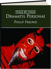 DRAMATIS PERSONAE: Stage by Stage