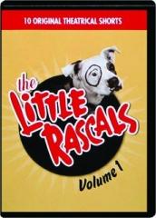 THE LITTLE RASCALS, VOLUME 1
