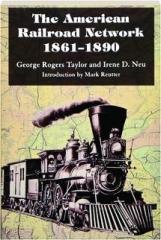 THE AMERICAN RAILROAD NETWORK, 1861-1890