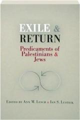 EXILE & RETURN: Predicaments of Palestinians & Jews