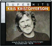 KRIS KRISTOFFERSON: Super Hits