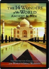 THE 14 WONDERS OF THE WORLD: Ancient & New